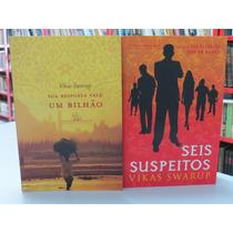 2 Livros Vikas Swarup Seis Suspeitos + Sua Resposta Vale 1 B