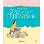 200 Años De Peronismo Rep