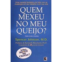 Livro Quem Mexeu No Meu Queijo? Spencer Johnson