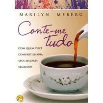 Livro Conte-me Tudo / Marilyn Meberg