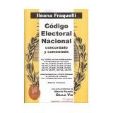Código Electoral Nacional. 2da. Edición ( Fraquelli)