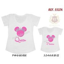 Kit Tal Mãe Tal Filha Minnie Rosa Queen Princess T-shirts