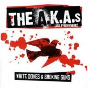 The Akas White Doves And Smoking Guns