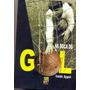 Na Boca Do Gol - Valdir Appel - Ex-goleiro Do Vasco Da Gama
