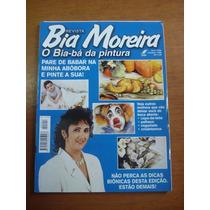 Revista Bia Moreira O Bia-bá Da Pintura Nº 4 Dicas Biônicas