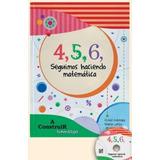 Libro: 4, 5, 6 ... Haciendo Matemática 2º Ciclo Con Cd