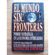 El Mundo Sin Fronteras-aut-keniche Ohmae-editmcgraw Hill-maa