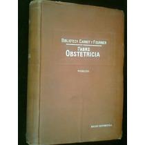 Obstetricia Fabre Biblioteca Carnot Y Fournier Un Tomo