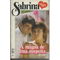 Livro Sabrina Nº 446 A Mágoa De Uma Suspeita