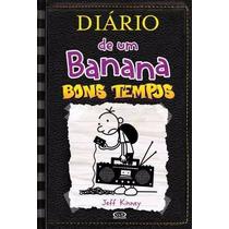 Livro Diário De Um Banana 10 Bons Tempos Jeff Kinney Dantes