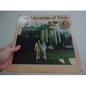 Lp - Elvis Presley - Our Memories Of Elvis - Importado