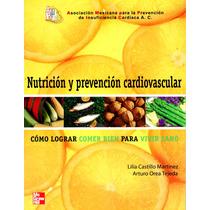 Nutricion Y Prevencion Cardiovascular - Castillo / Mc Graw H
