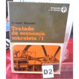 Tratado De Economia Marxista Ernest Mendel Tomo I
