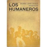 Los Humaneros - Covadlo - Montanari