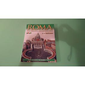 Roma - Da Origem Aos Nossos Dias