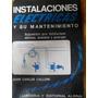 Juan C Calloni - Instalaciones Electricas Y Su Mantenimiento