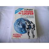 La Rebelion De Lucifer (j.j Benitez)