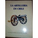 La Artillería En Chile