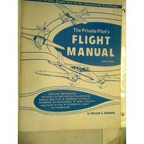 Aviacion The Private Pilots Fligt Manual Libro
