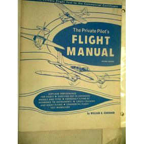 Aviacion The Private Pilots Fligt Manual Libro