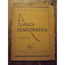 Diaz Alianza Democratica 1938 Una Idea Politica 2 Discursos