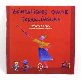 Livro Brincaliques Quase Travalínguas - Tatiana Belinky