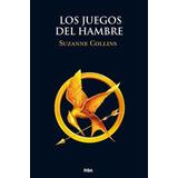 Libro Los Juegos Del Hambre - Suzanne Collins - Ed. Rba