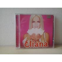 Cd Eliana 2001 C/ Encarte E Cartela De Adesivos - Prat. Novo