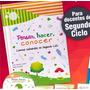 Libro: Pensar, Hacer Y Conocer - Ciencias Naturales 2° Ciclo