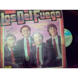 Los Del Fuego Lp Vinilo Cumbia Santafesina Dialogomusical