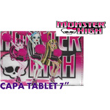 Capa Case Tablet 7 Polegadas Universal Monster High