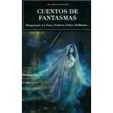 Cuentos De Fantasmas (coleccion Mejores Cuento