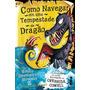 Livro Como Navegar Em Uma Tempestade De Dragão