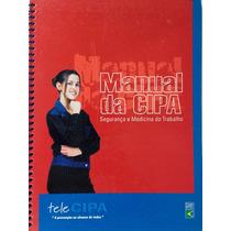 Manual Da Cipa Segurança E Medicina Do Trabalho