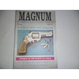 Revista Magnum 1 Revolver Taurus 357 Magnum