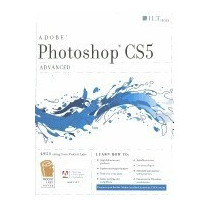 Photoshop Cs5 Advanced, Student Manual (aca), Axzo Press