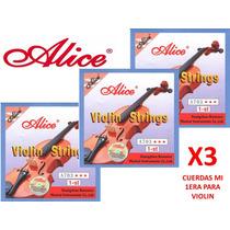 3 Cuerdas (mi) 1era Para Violin Alice A703 Nuevas