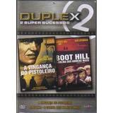 Duplex: Dvd - A Vingança Do Pistoleiro + Boot Hill
