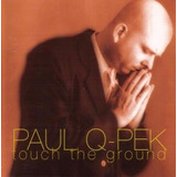 Cd Paul Q-pek* Touch The Ground