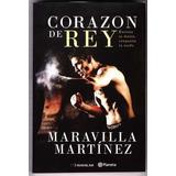 Corazon De Rey - Maravilla Martinez