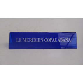 Placa Em Acrílico - Hotel Le Meridien Copacabana Rio Janeiro