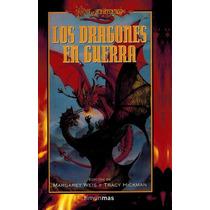 Dragonlance Los Dragones En Guerra - Libro