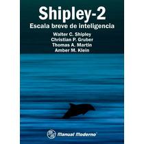 Shippley-2 Escala Breve De Inteligencia. M Moderno, Pruebas
