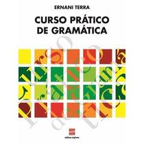Curso Prático De Gramática - Vol. Único - 6ª Ed. Nova Edição