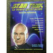 Star Trek La Nueva Generacion * Guia De Episodios Peliculas