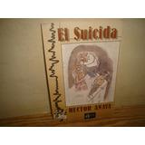 El Suicida - Héctor Anaya
