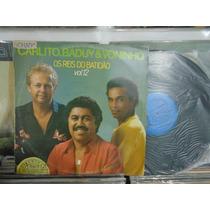 Lp - Carlito, Baduy E Voninho / Os Reis Do Batidão- Vol.12