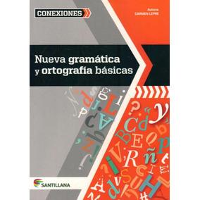 Nueva Gramática Y Ortografía Básicas / Carmen Lepre