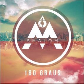 Cd Missionários Shalom - Msh - 180º Graus