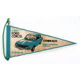 Memorabília Ford - Antiga Flâmula Do Corcel - Vejam A Foto !